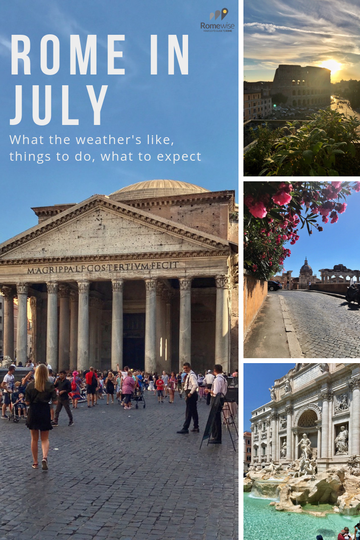 Rome in July - what the weather's like, what to pack, and things to do, by Romewise