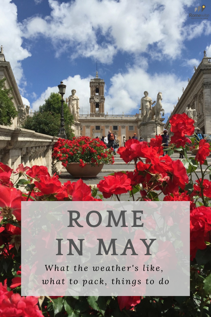 Rome in May - What the weather's like, what to pack, and things to do, by Romewise