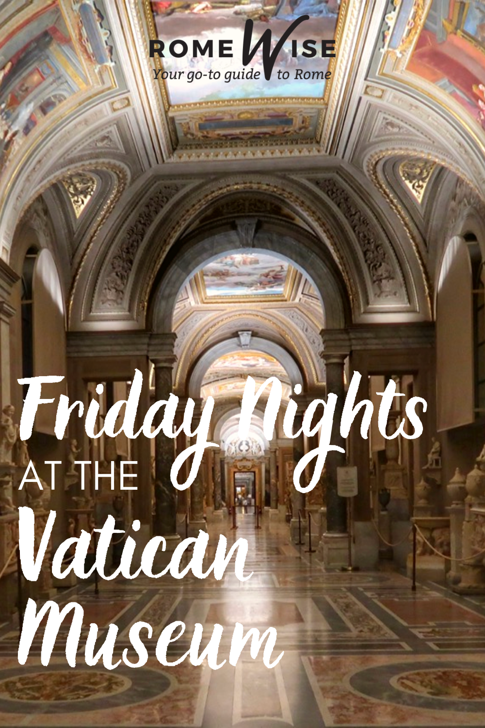 Did you know you can visit the Vatican Museums Friday night? This may be one of the best-kept secrets in Rome. Find you why you should put this special visit on your itinerary.