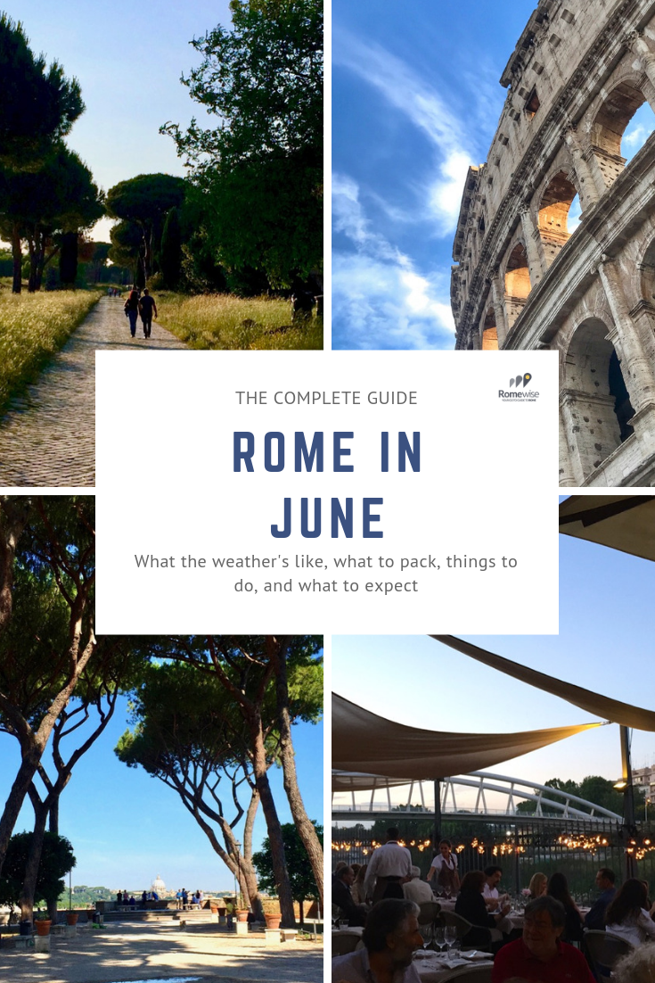 Rome in June by Romewise - what the weather's like, what to pack, and things to do